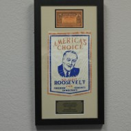 Franklin D Roosevelt 1940 Banner & Ticket