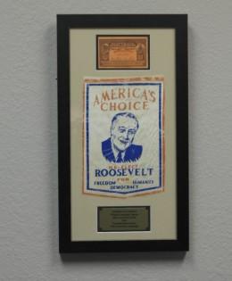 Franklin D Roosevelt 1940 Banner & Ticket